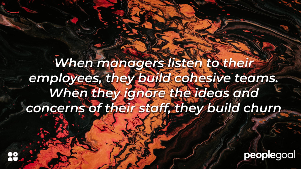 encourage conversation and listen to the needs of your employees