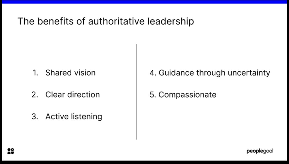 benefits of authoritative leadership - different management styles