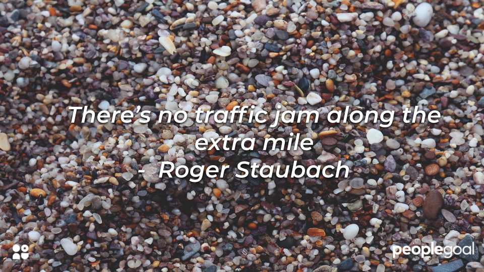 Roger Staubach extra mile hard work quote