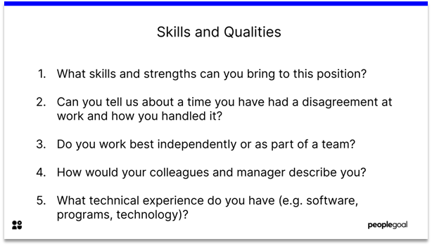 Interview Questions - skills and qualities