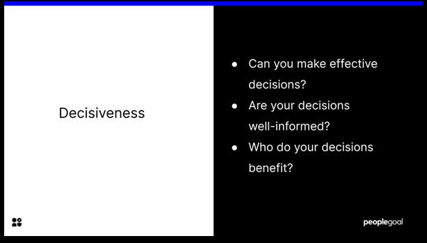 Self-Evaluation - Decisiveness