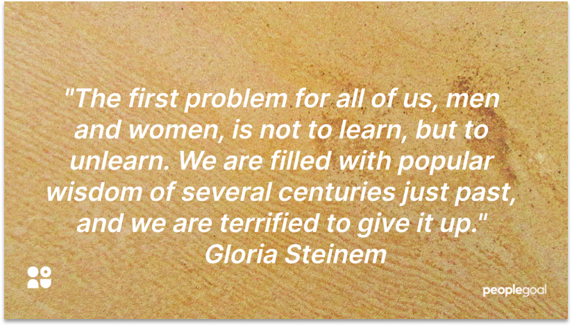 Gloria Steinem quotation on Diversity and Inclusion