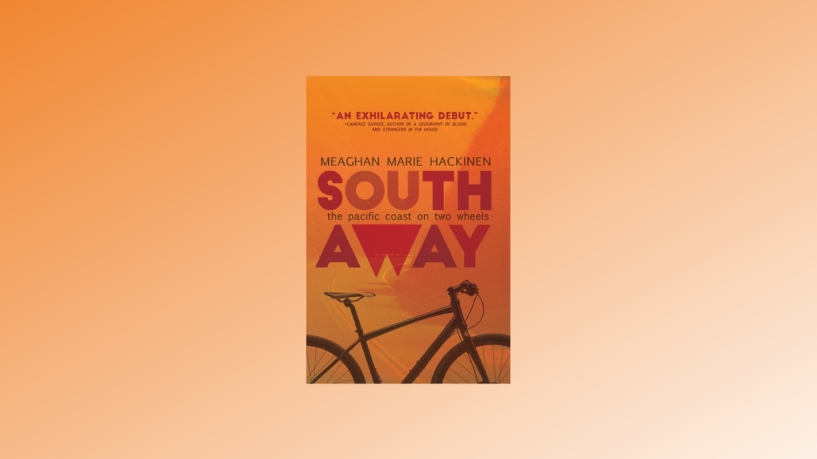 WIN: South Away by Meaghan Hackinen