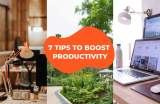 7 Work From Home Tips To Improve Your Productivity At Home