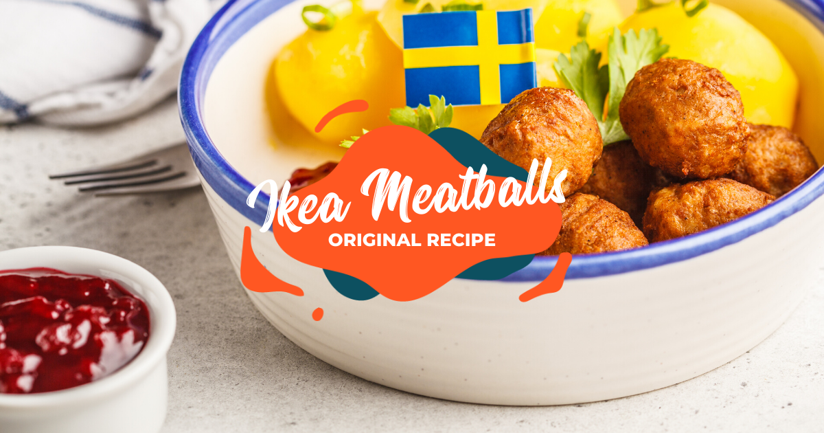 What S Klookin Original Ikea Meatball Recipe To Cook At Home