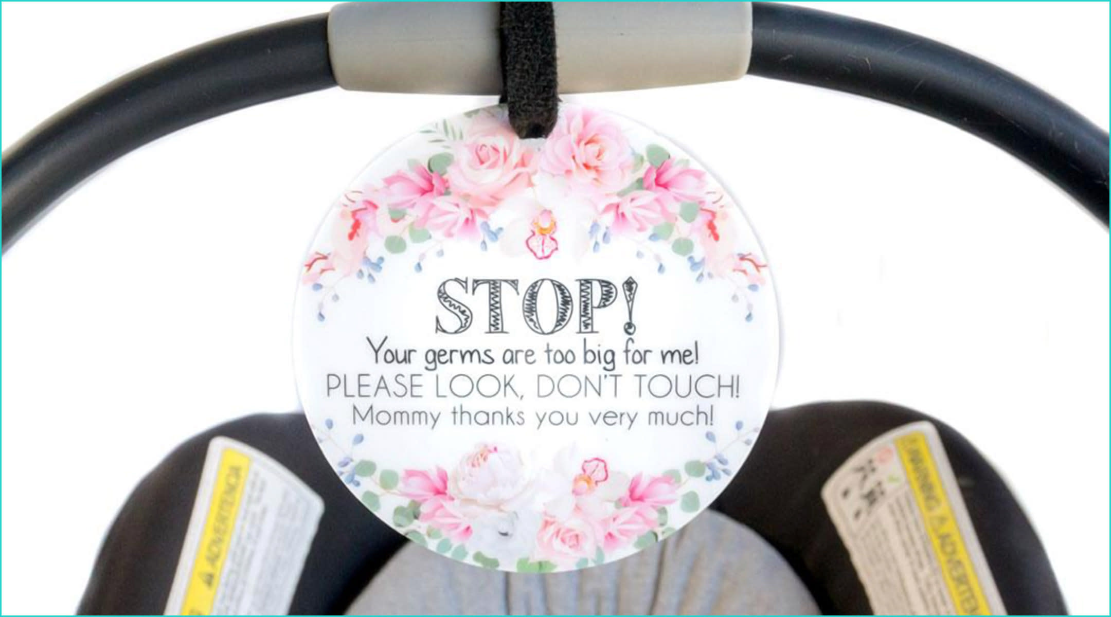 no touching baby tags for car seat, stroller