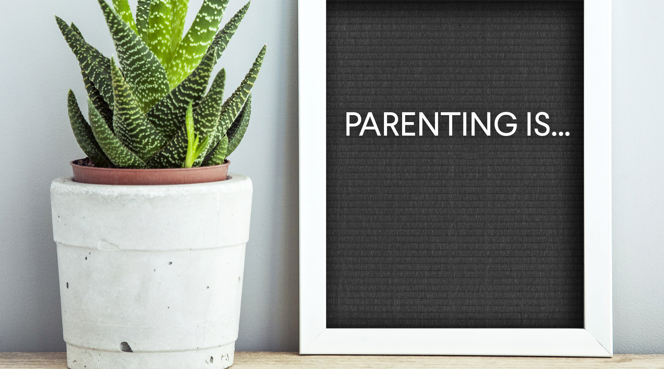 parenting is... letter board