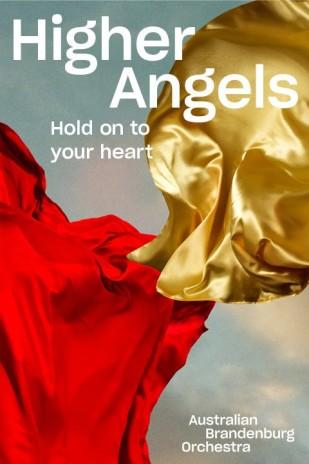 Higher Angels presented by Australian Brandenburg Orchestra