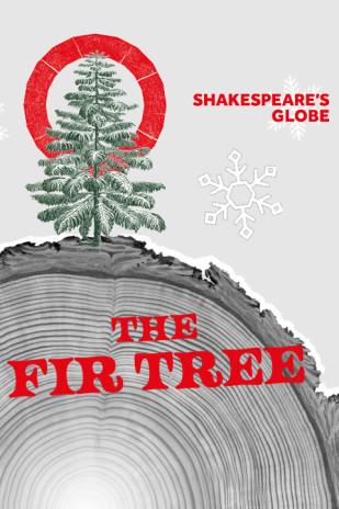 The Fir Tree | Globe
