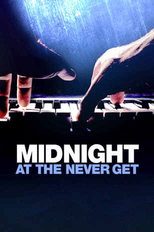 Midnight at the Never Get