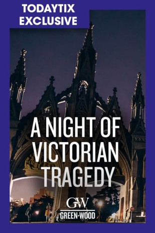 A Night of Victorian Tragedy: Live at Green-Wood