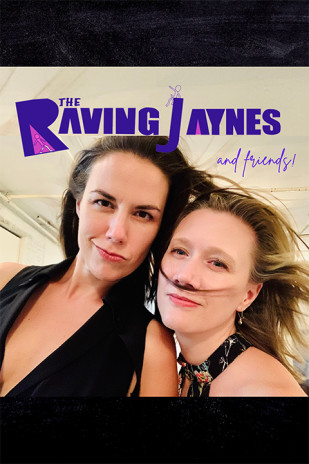 The Raving Jaynes with Special Guests Centralia