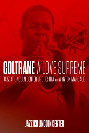 Jazz at Lincoln Center's Coltrane: A Love Supreme