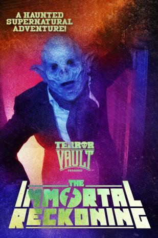 Terror Vault presents The Immortal Reckoning