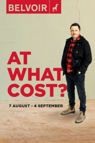 At What Cost? at Belvoir Theatre