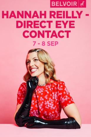 Hannah Reilly – Direct Eye Contact at Belvoir