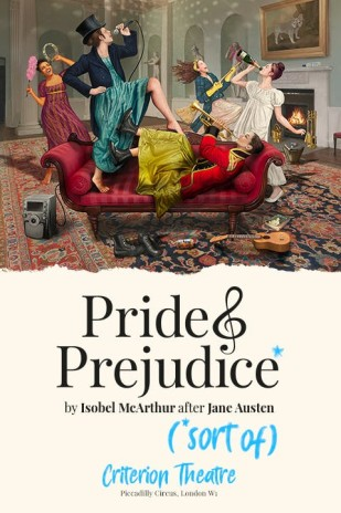Pride & Prejudice* (*sort of)