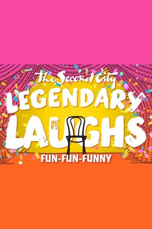 The Second City's Legendary Laughs: Fun-Fun-Funny