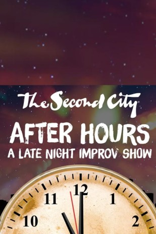 The Second City After Hours: A Late Night Improv Show