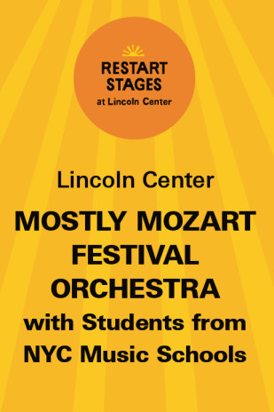 Restart Stages at Lincoln Center: Mostly Mozart Festival Orchestra