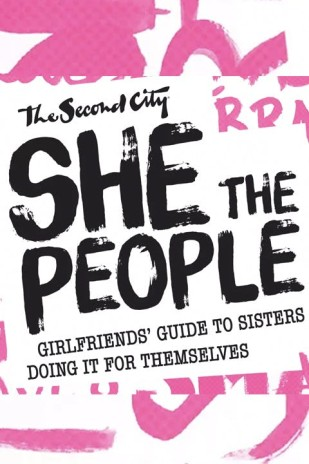 The Second City's She the People