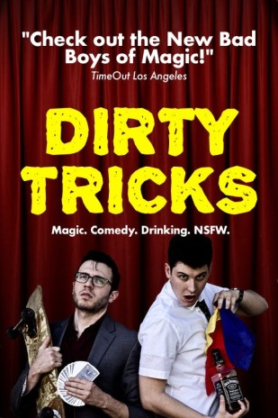 Dirty Tricks with The New Bad Boys of Magic