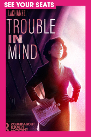 Trouble in Mind on Broadway