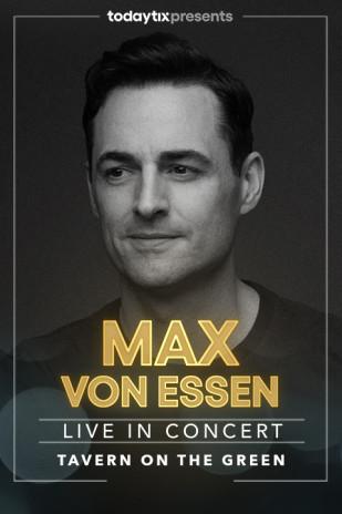Max Von Essen at Tavern on the Green