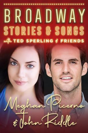 Meghan Picerno & John Riddle: Broadway Stories & Songs