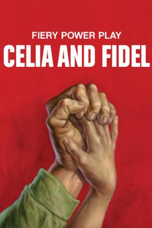 Celia and Fidel