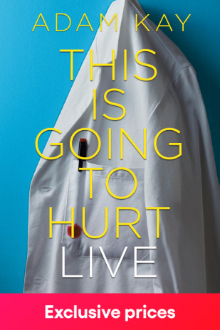 Adam Kay: This is Going to Hurt (Palace Theatre)