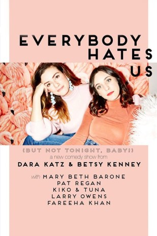 Everybody Hates Us (But Not Tonight, Baby!)