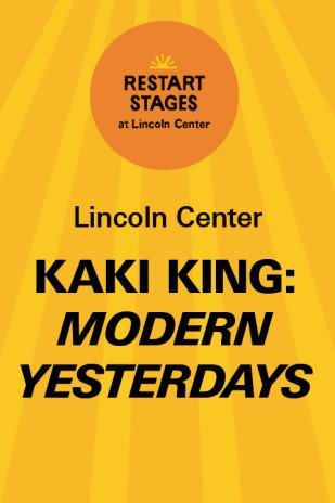 Restart Stages at Lincoln Center: Kaki King: Modern Yesterdays