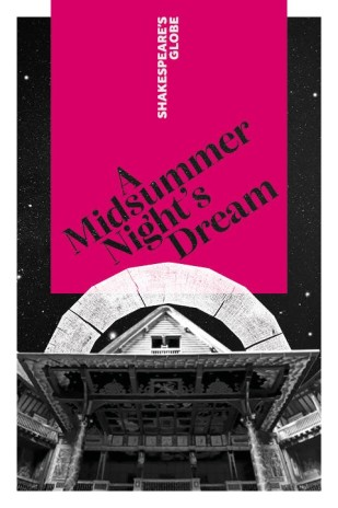 A Midsummer Night's Dream | Globe 2021
