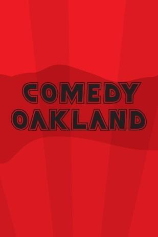 Comedy Oakland