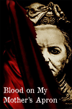 Blood on My Mother's Apron