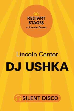 Restart Stages: Silent Disco on The GREEN: DJ Ushka