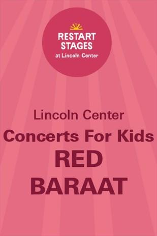 Restart Stages at Lincoln Center: Concerts For Kids: Red Baraat