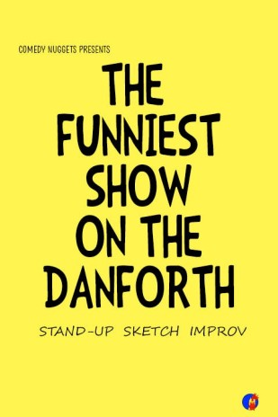 The Funniest Show on the Danforth