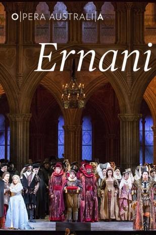 Opera Australia presents Ernani
