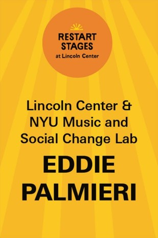 Restart Stages at Lincoln Center: Eddie Palmieri