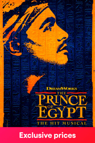 The Prince of Egypt: until 4th September