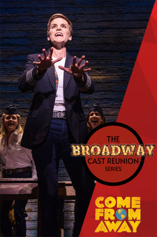 The Broadway Cast Reunion Series: Come from Away
