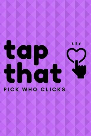 Tap That: Pick Who Clicks