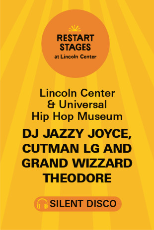 Restart Stages: Silent Disco on The GREEN: DJ Jazzy Joyce, Cutman LG and Grand Wizzard Theodore