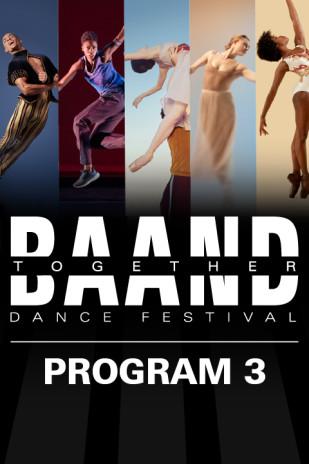 Restart Stages at Lincoln Center: BAAND Together Dance Festival: Program 3