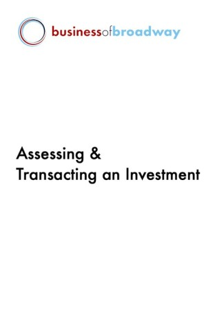 Producing 203: Assessing & Transacting an Investment