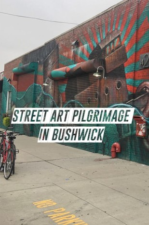 Street Art Pilgrimage in Bushwick
