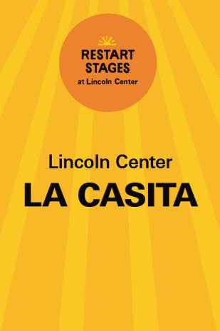 Restart Stages at Lincoln Center: La Casita