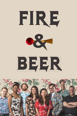 Fire and Beer (Annoyance House Ensemble)